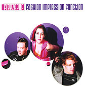 Fashion Impression Function Ep (2007 Re-Issue) by Freezepop