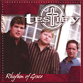 Rhythm of Grace by Testify