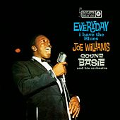 Every Day I Have The Blues by Joe Williams
