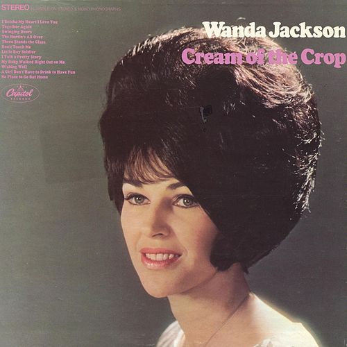 Cream Of The Crop by Wanda Jackson