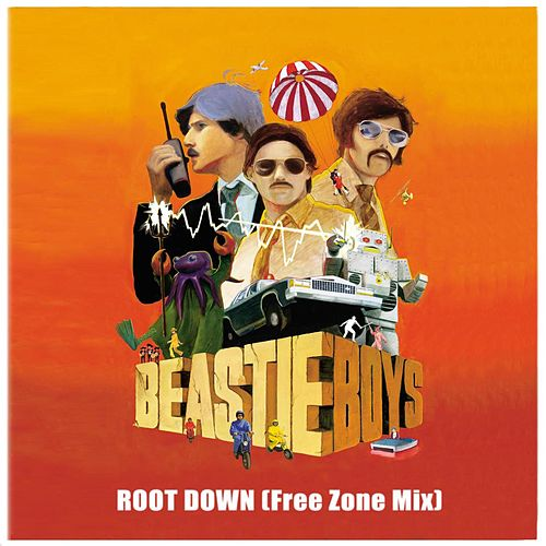 Root Down (Free Zone Mix - Prunes) von Beastie Boys