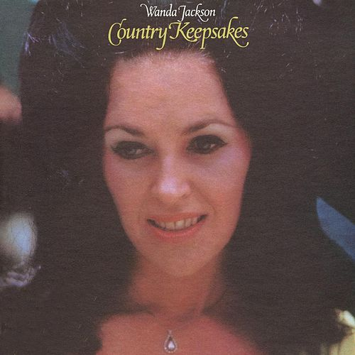 Country Keepsakes by Wanda Jackson