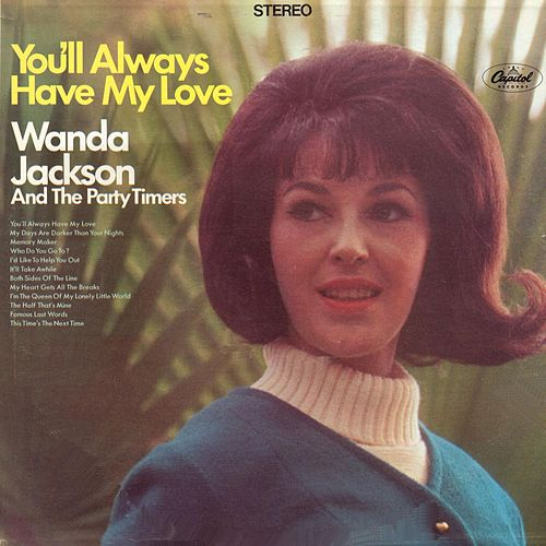 You'll Always Have My Love by Wanda Jackson