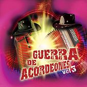 Guerra De Acordeones Vol.3 by Various Artists