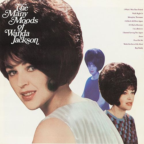 The Many Moods Of Wanda Jackson by Wanda Jackson