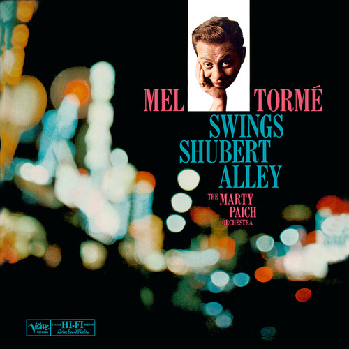 Swings Shubert Alley by Mel Tormè