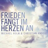 Frieden fängt im Herzen an (Radio Edit) by Michael Holm