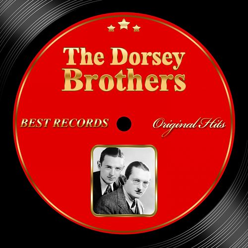 Original Hits: The Dorsey Brothers by The Dorsey Brothers
