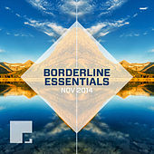 Borderline Essentials November 2014 by Various Artists