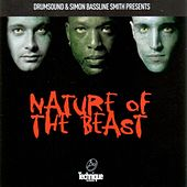 Nature of the Beast by Drumsound & Bassline Smith