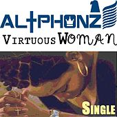 Virtuous Woman by AL+Phonz