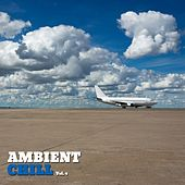 Ambient Chill, Vol. 4 by Various Artists