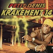 Krakement 14 by Petit Denis