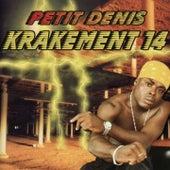 Krakement 14 by Petit Denis