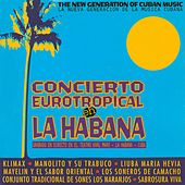 Concierto Eurotropical en la Habana by Various Artists