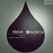 Freak by Valencia