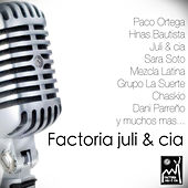 Factoría Juli & Cia by Various Artists