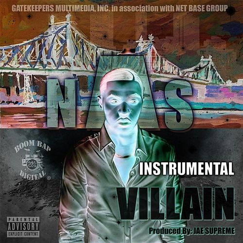 I'm a Villain (Instrumental) by Nas