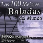 Las 100 Mejores Baladas del Mundo by Various Artists