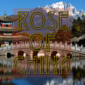 The Rose Of China by The Voices of China
