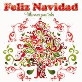 Feliz Navidad. Villancicos para todos by Various Artists