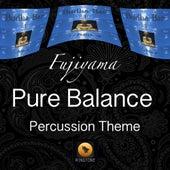 Pure Balance (Percussion Theme) by Fujiyama