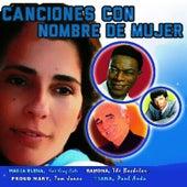 Canciones Con Nombre de Mujer by Various Artists