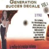 Génération succés décalé : le meilleur de la musique, vol. 1 by Various Artists