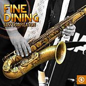 Fine Dining: Jazz Compilation by Various Artists