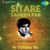 Sitare Zameen Par : Shashi Kapoor by Various Artists