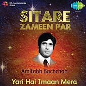 Sitare Zameen Par : Amitabh Bachchan by Various Artists
