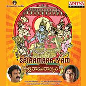 Sri Rama Rajyam (Original Motion Picture Soundtrack) by Various Artists