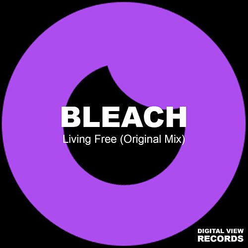 Living Free by Bleach
