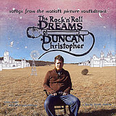 The Rock N Roll Dreams of Duncan Christopher (Original Motion Picture Soundtrack) by Various Artists