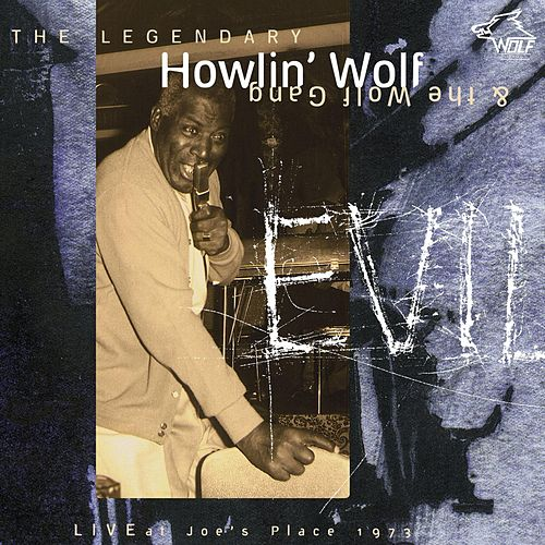 Live at Joe's 1973 by Howlin' Wolf