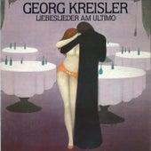 Liebeslieder am Ultimo by Georg Kreisler