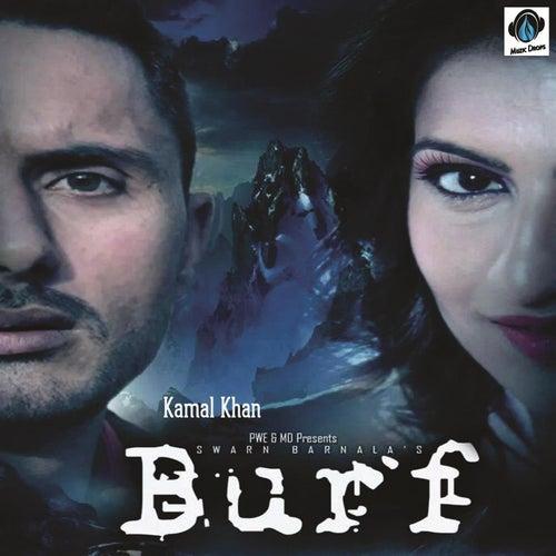 Burf by Kamaal Khan