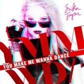 You Make Me Wanna Dance by Erika Jayne