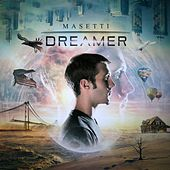 Dreamer by Masetti