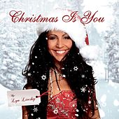 Christmas Is You by Lyn Liechty