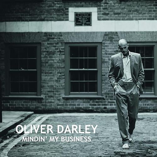 Mindin' my Business by Oliver Darley