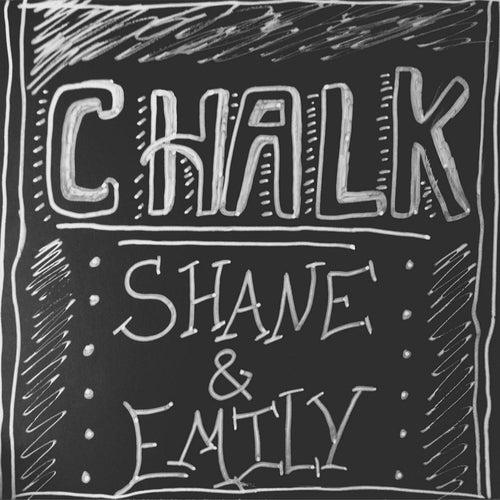 Chalk by Shane