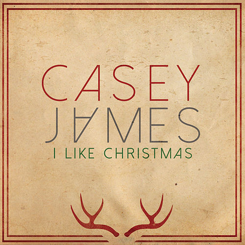 I Like Christmas by Casey James