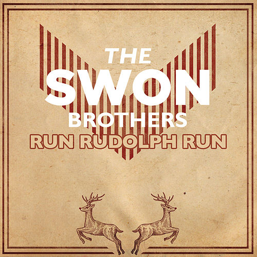 Run Rudolph Run by The Swon Brothers