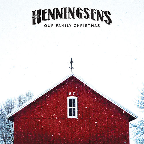 Our Family Christmas by The Henningsens