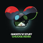 Ghosts 'n' Stuff (Chuckie Remix) by Deadmau5