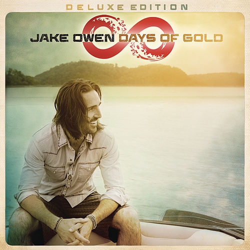 Days of Gold (Deluxe Edition) von Jake Owen