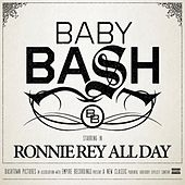 Ronnie Rey All Day von Baby Bash