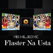 Flaster Na Usta by Viki Miljkovic