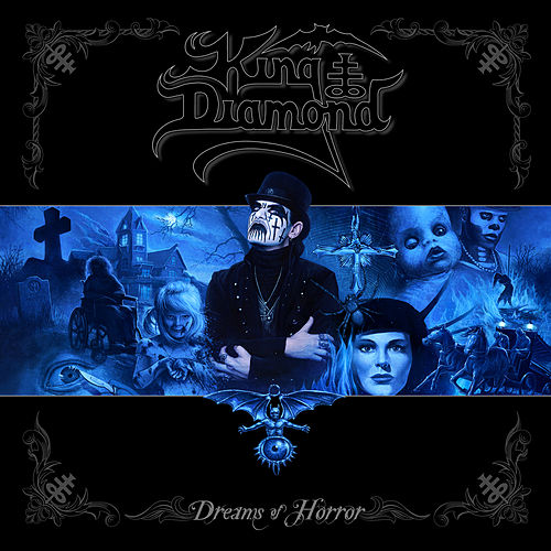 Dreams of Horror (The Metal Blade Years) von King Diamond